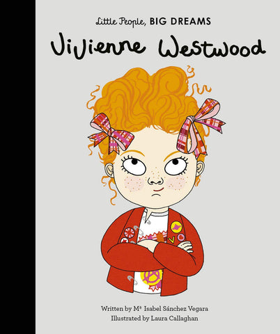 Vivienne Westwood by Little People, Big Dreams  (Hardback)