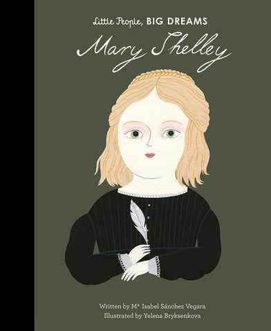 Mary Shelley by Little People, Big Dreams (Hardback) - Baby and the Gang