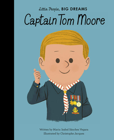 Captain Tom Moore by Little People, Big Dreams (Hardback) - Baby and the Gang