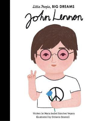 John Lennon by Little People, Big Dreams (Hardback) - Baby and the Gang
