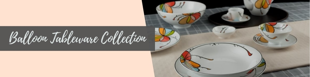 Balloon Tableware Collection (Minh Long I)