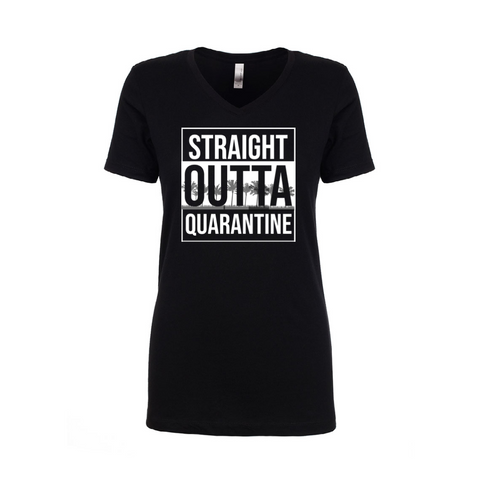 Straight Outta Quarantine Women's Black V-Neck