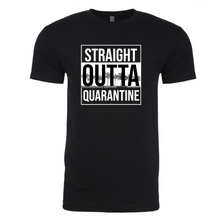 Load image into Gallery viewer, Straight Outta Quarantine Tee