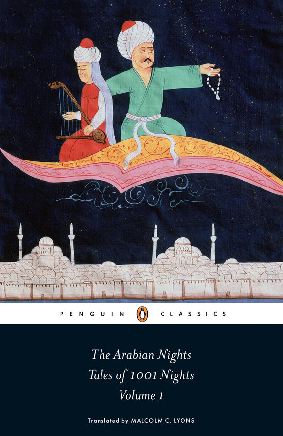 The Arabian Nights : Tales Of 1,001 Nights