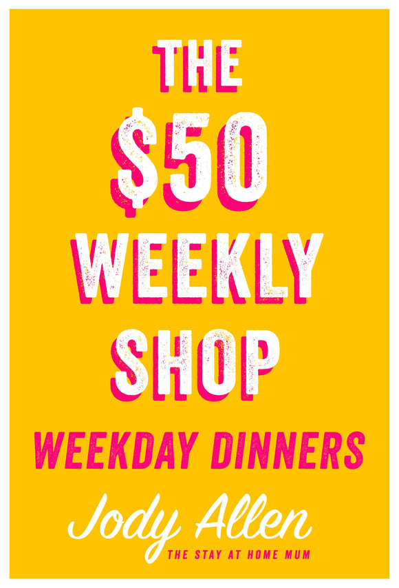 $50 Weekly Shop Weekday Dinners
