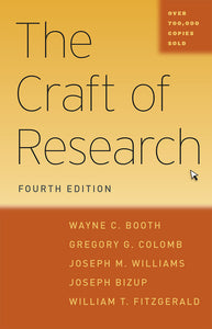 Craft of Research 4ed