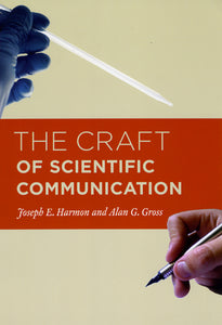 Craft of Scientific Communication