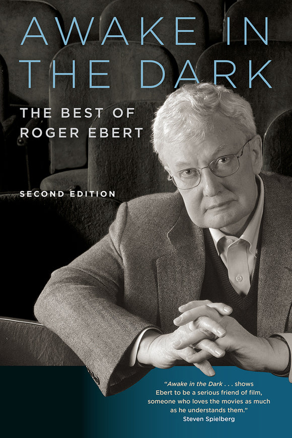 Awake in the Dark: The Best of Roger Ebert 2ed