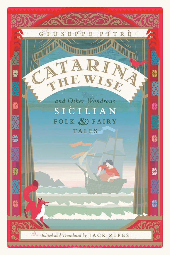 Catarina the Wise and Other Wondrous Sicilian Folk and Fairy Tales