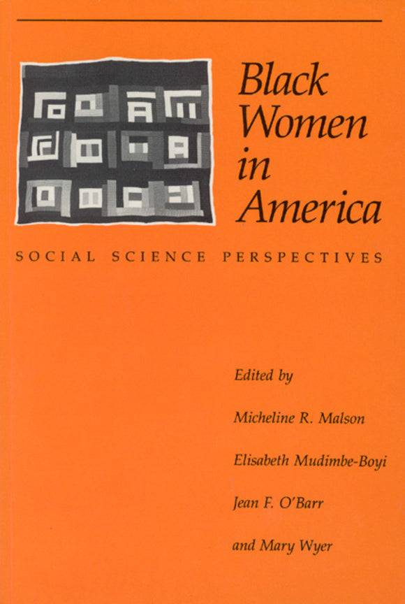 Black Women in America: Social Science Perspectives (POD)