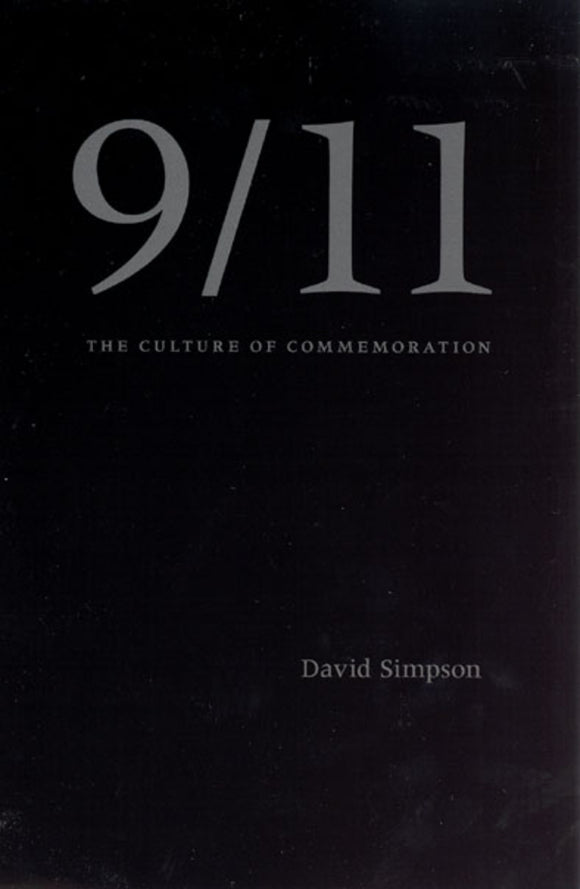 9/11 The Culture of Commemoration