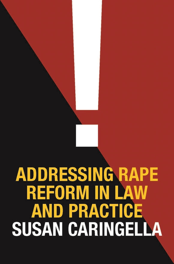 Addressing Rape Reform in Law and Practice