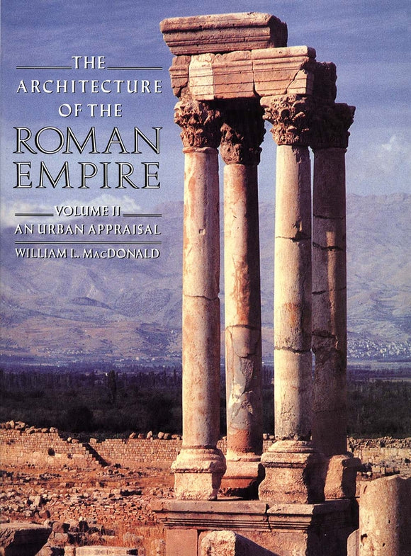 Architecture of the Roman Empire: An Urban Appraisal