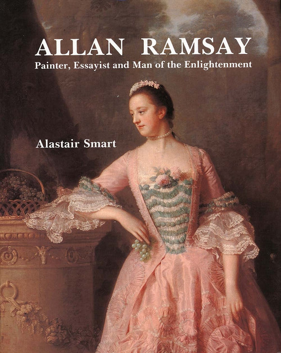 Allan Ramsay: Painter, Essayist and Man of the Enlightenment