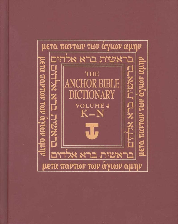 Anchor Yale Bible Dictionary, K-N: Volume 4