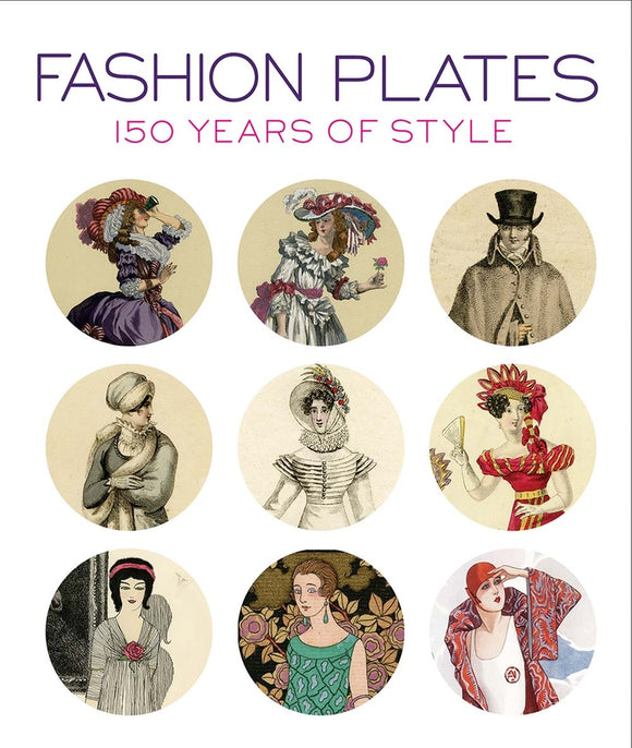 Fashion Plates, 150 Years of Style
