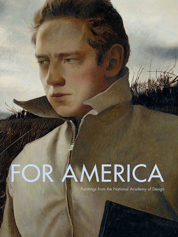 For America: Paintings from the National Academy of Design