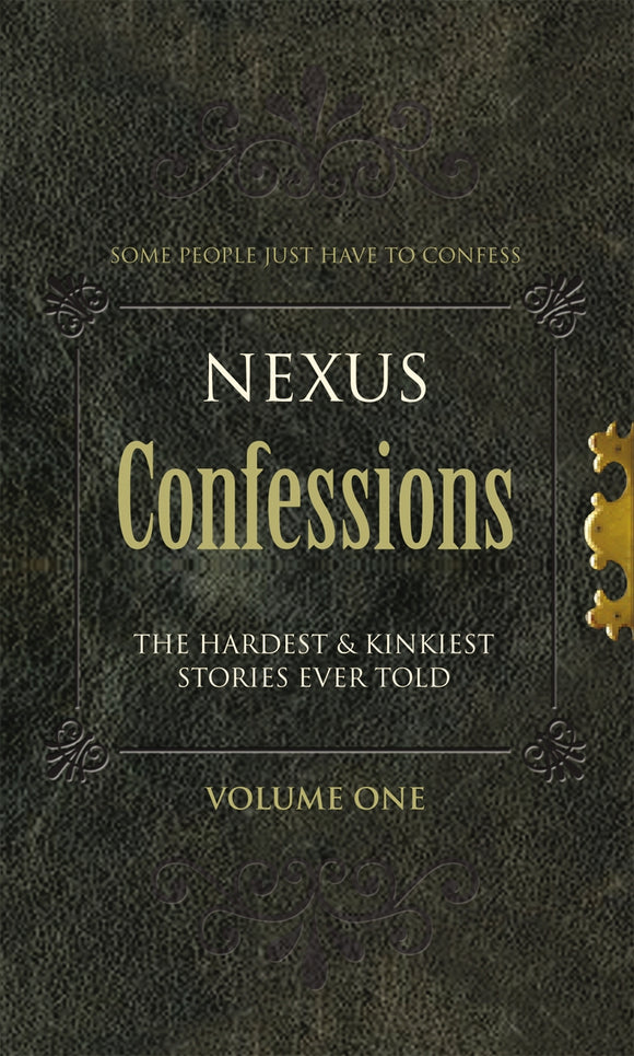 Nexus Confessions: Volume One