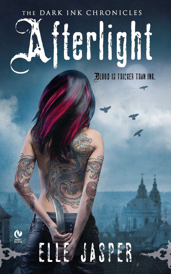 Afterlight: The Dark Ink Chronicles Book 1