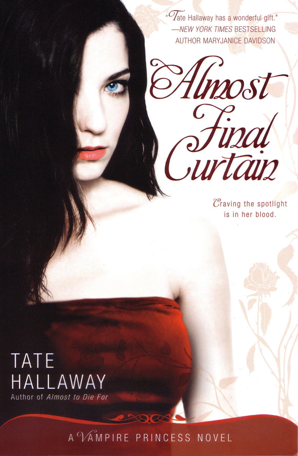 Almost Final Curtain: Vampire Princess of St Paul Book 2