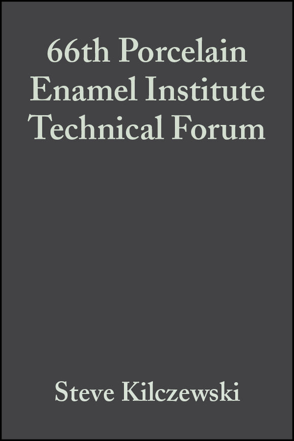 66th Porcelain Enamel Institute Technical Forum