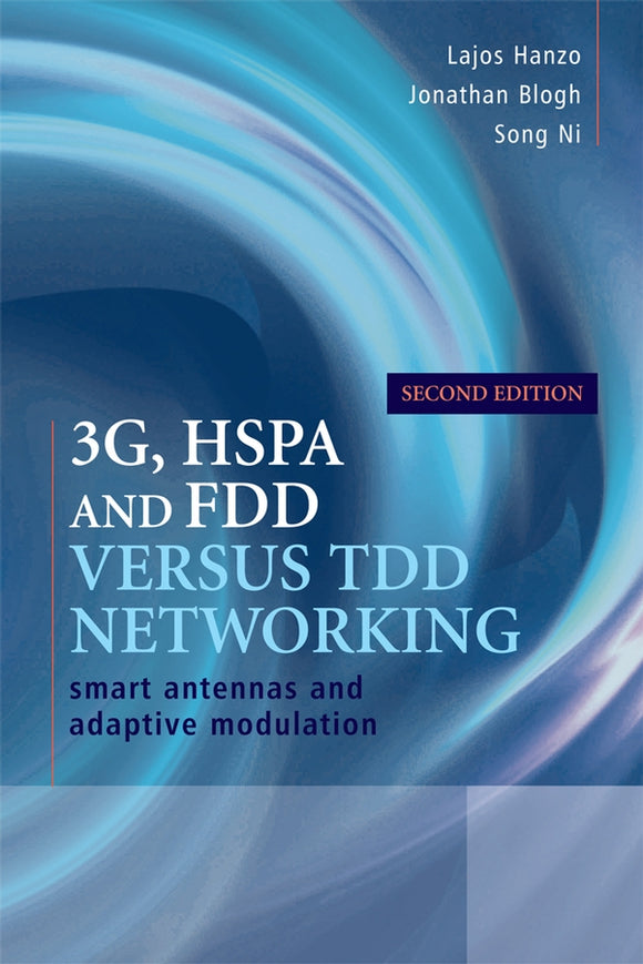 3G, HSPA and FDD versus TDD Networking