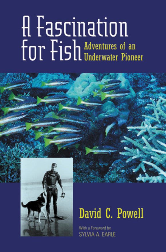 Fascination for Fish: Adventures of an Underwater Pioneer