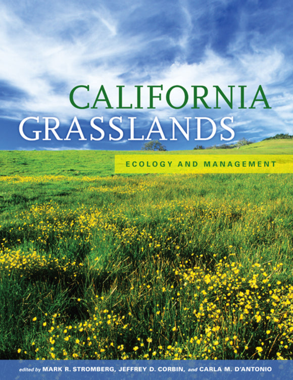 California Grasslands: Ecology and Management