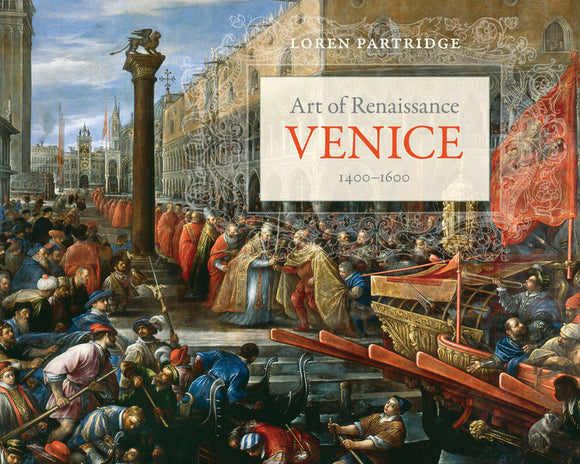 Art of Renaissance Venice, 1400-1600