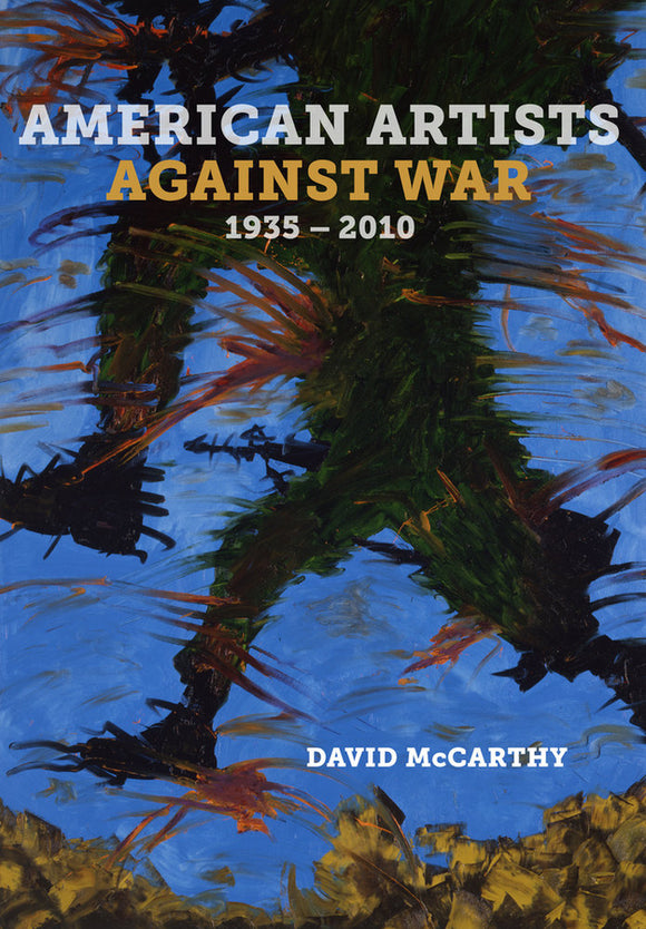 American Artists against War, 1935-2010