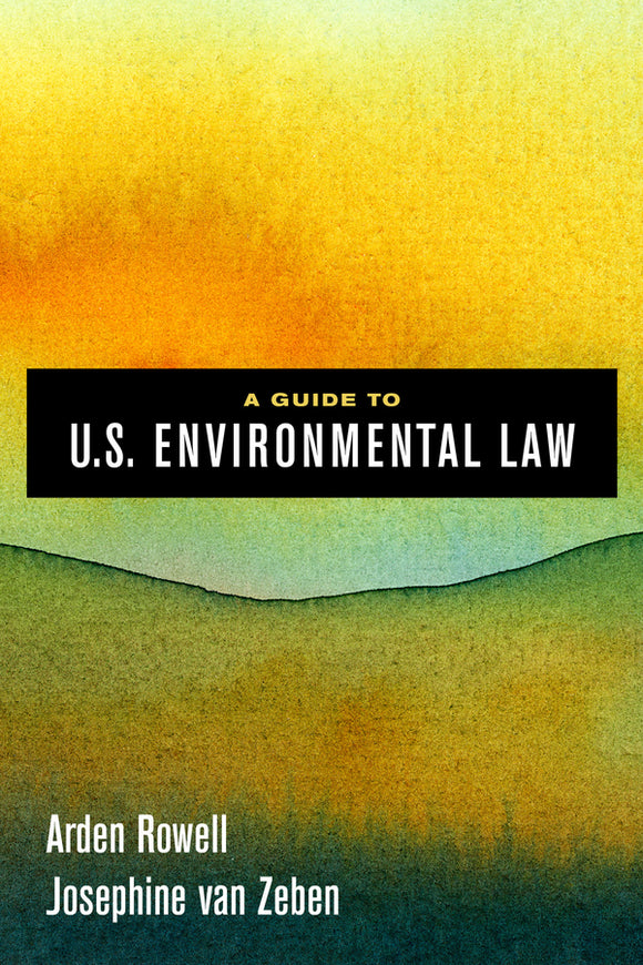 A Guide to U.S. Environmental Law