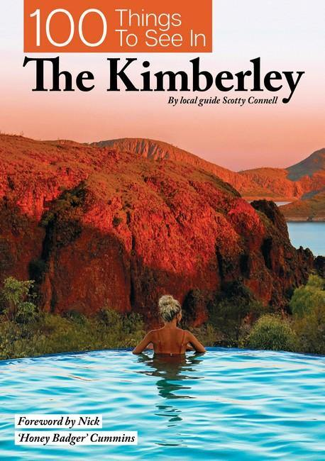 100 Things To See In The Kimberley