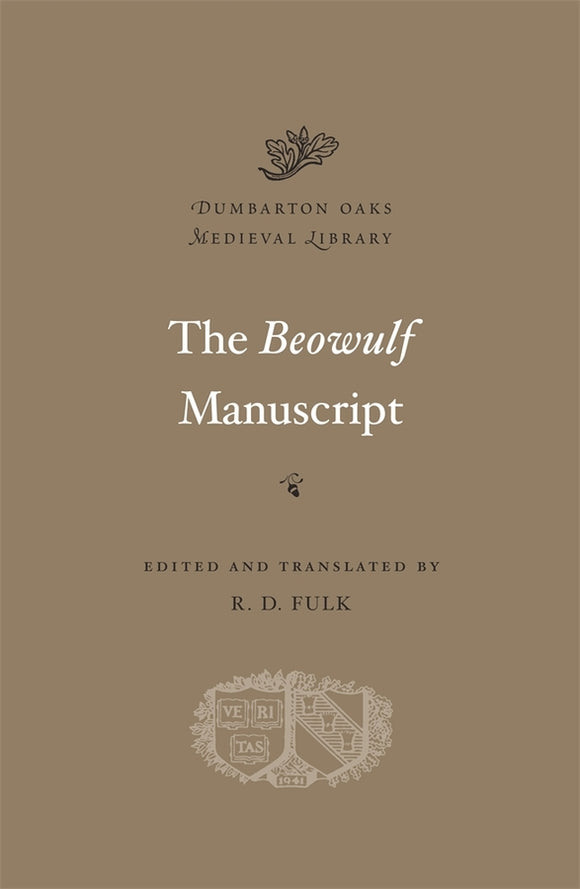 Beowulf Manuscript: Complete Texts and The Fight at Finnsburg