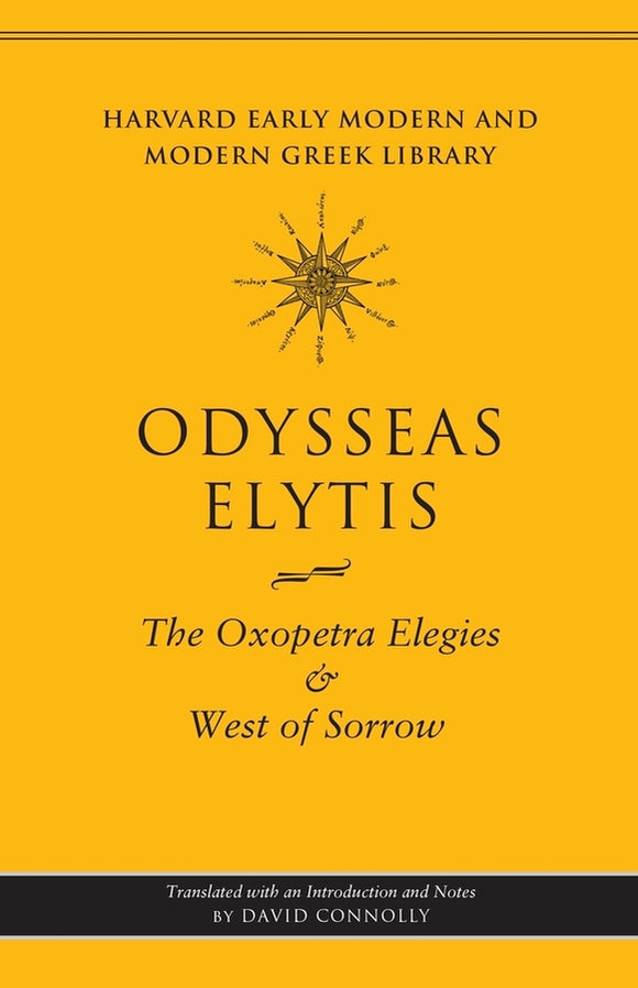 <i>The Oxopetra Elegies</i> and <i>West of Sorrow</i>