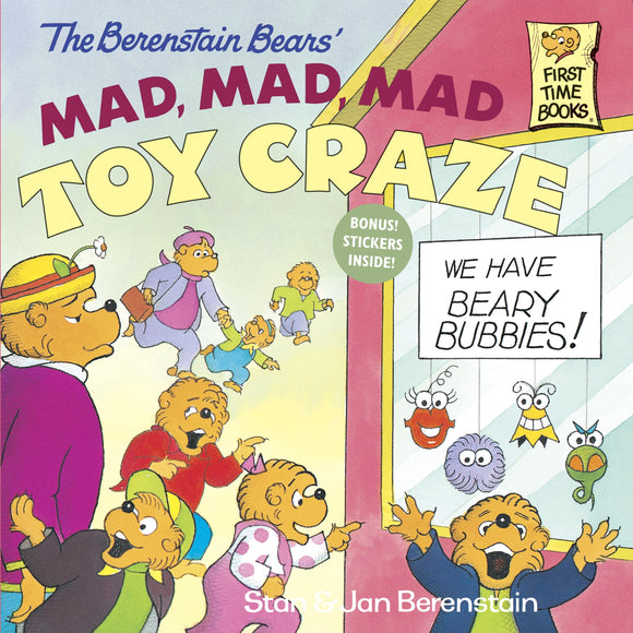 Berenstain Bears' Mad, Mad, Mad Toy Craze