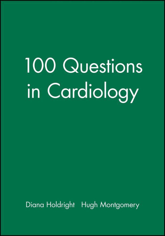 100 Questions in Cardiology