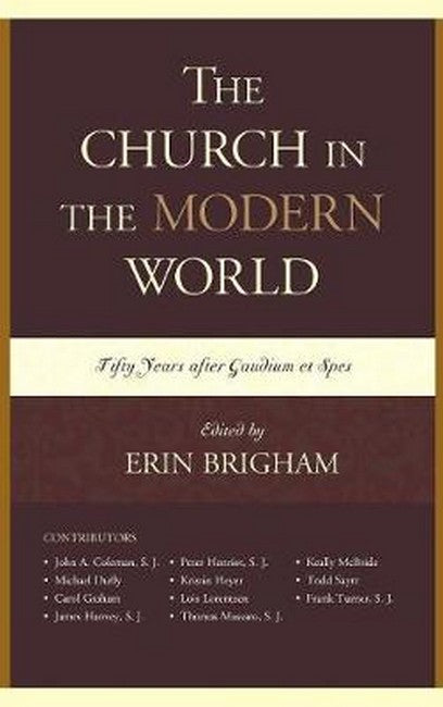 Church in the Modern World: Fifty Years after Gaudium et Spes