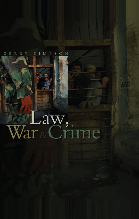 Law, War and Crime