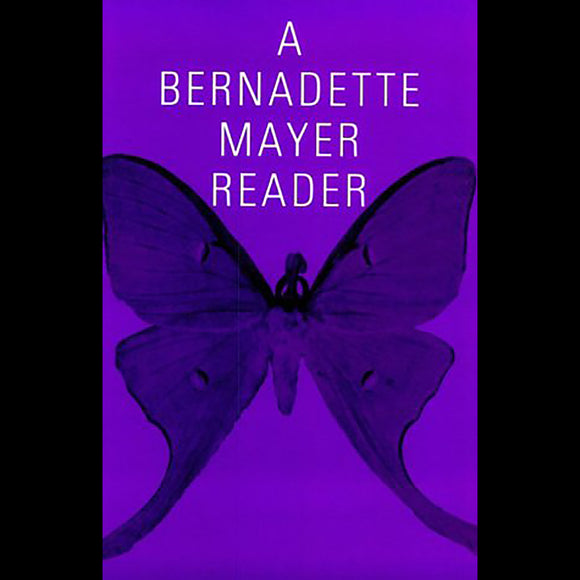 A Bernadette Mayer Reader