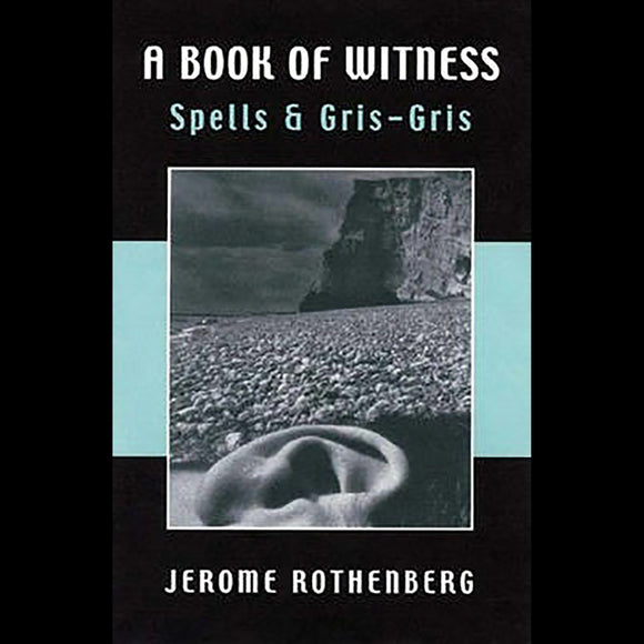A Book of Witness Spells & Gris-gris