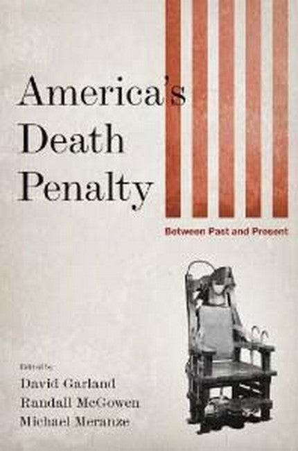 America's Death Penalty: Between Past and Present