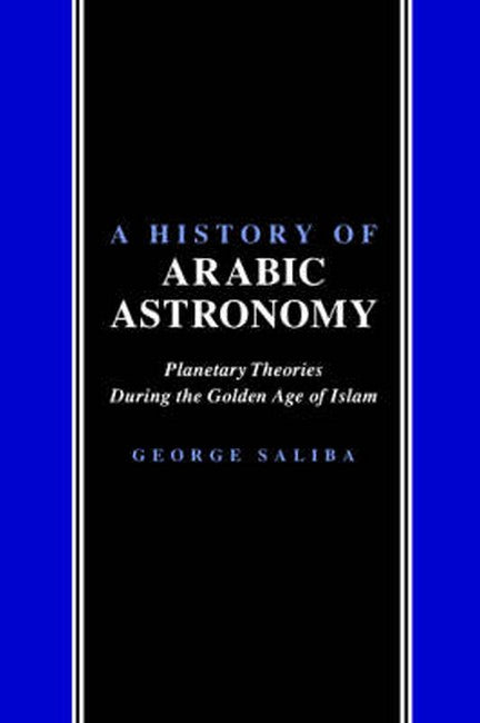 A History of Arabic Astronomy