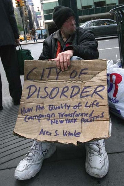 City of Disorder: How the Quality of Life Campaign Transformed New York Politics