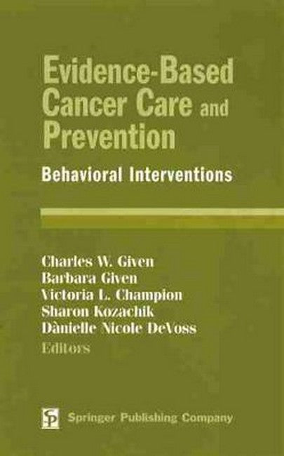 Evidence-Based Cancer Care and Prevention: Behavioral Interventions