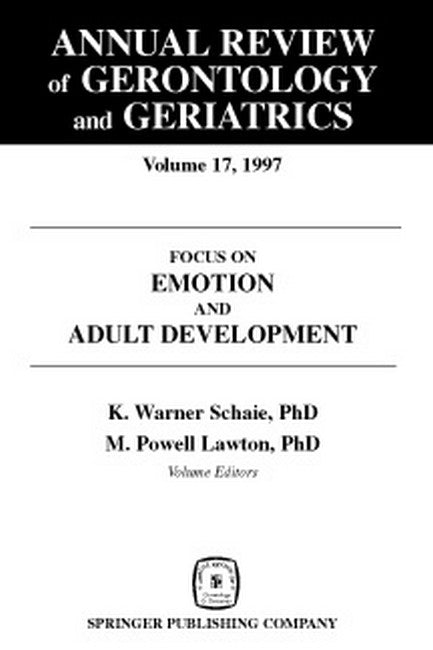 Annual Review of Gerontology and Geriatrics v. 17; Focus on Emotion and