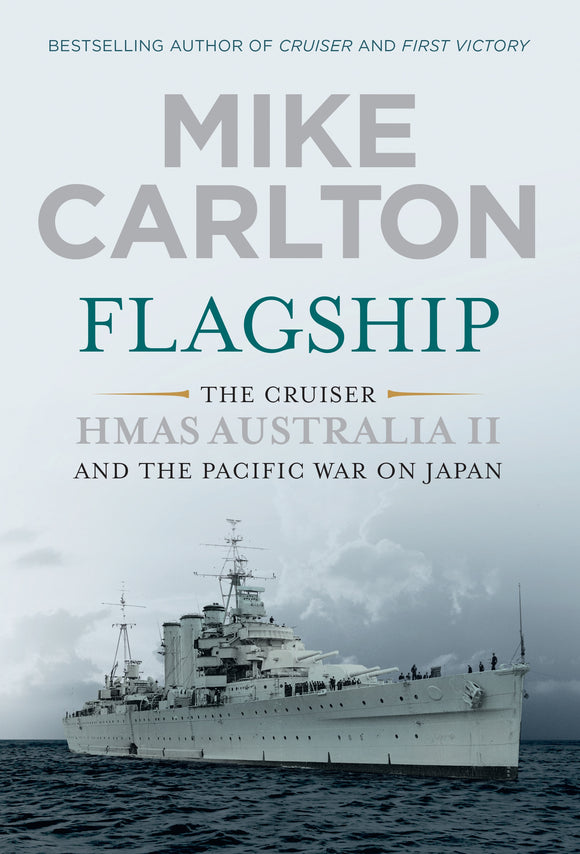 Flagship : The Cruiser HMAS Australia II and the Pacific War on Japan