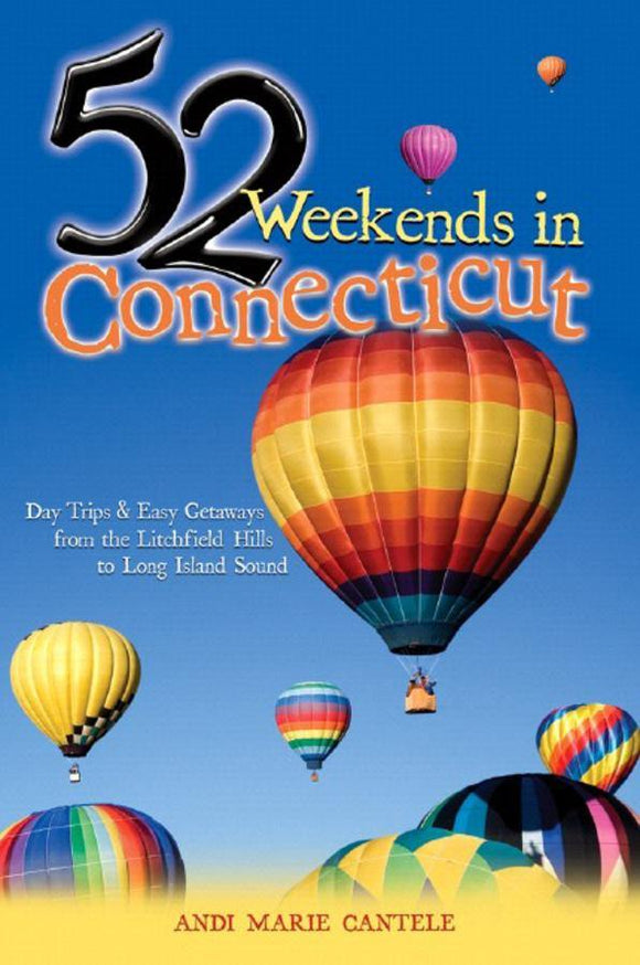 52 Weekends in Connecticut