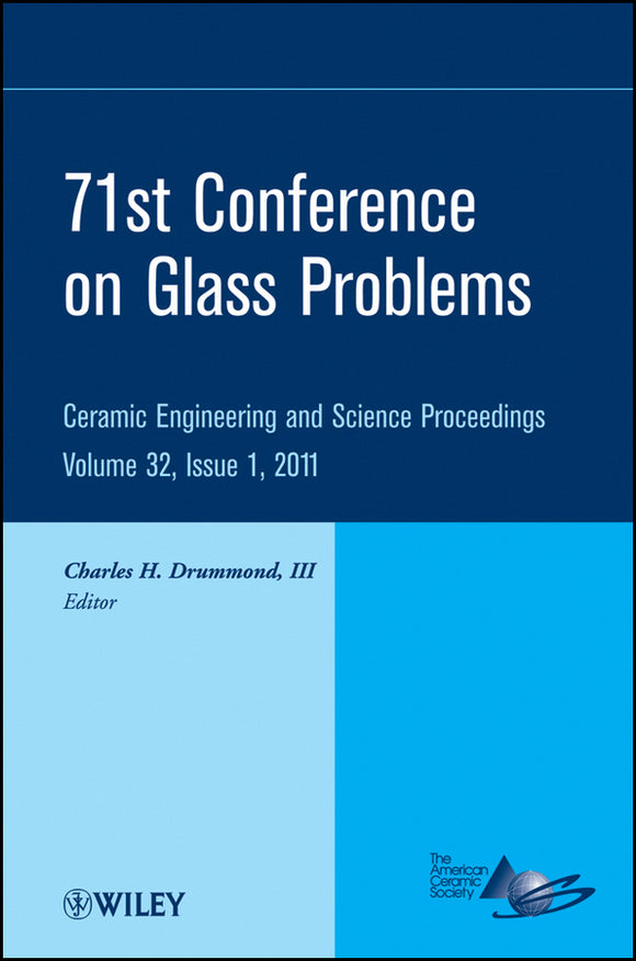 71st Conference on Glass Problems