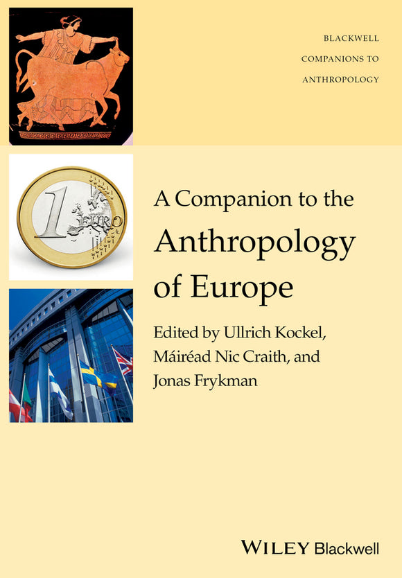 A Companion to the Anthropology of Europe