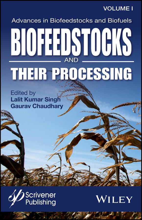 Biofeedstocks and Their Processing
